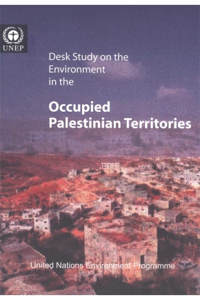 Desk Study on the Environment in the Occupied Palestinian Territories