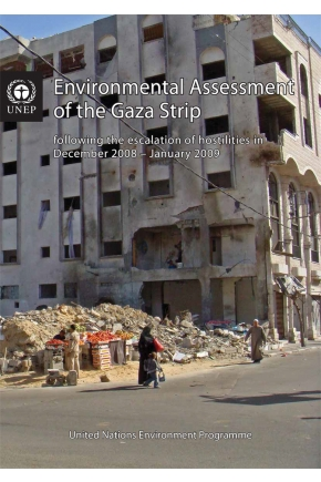 Environmental Assessment of the Gaza Strip Following the Escalation of Hostilities in December 2008 – January 2009