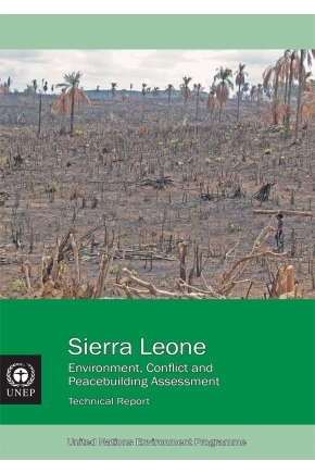 Sierra Leone: Environment, Conflict and Peacebuilding Assessment