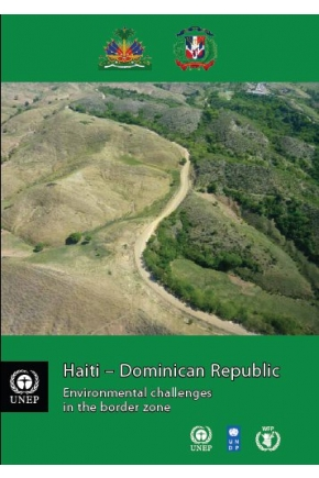 Haiti-Dominican Republic: Environmental Challenges in the Border Zone