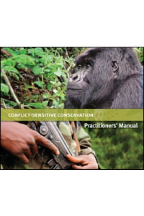 Conflict-Sensitive Conservation: Practitioners' Manual