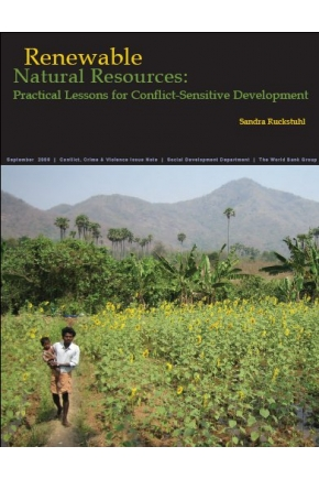 Renewable Natural Resources:  Practical Lessons for Conflict Sensitive Development