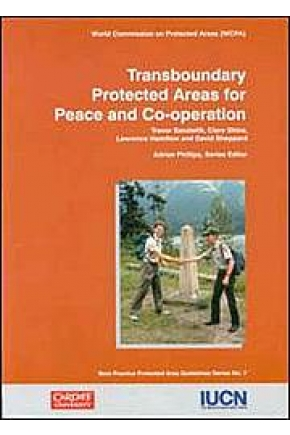 Transboundary Protected Areas for Peace and Co-operation