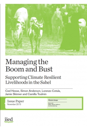 Managing the Boom and Bust: Supporting Climate Resilient Livelihoods in the Sahel