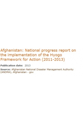 Afghanistan: National Progress Report on the Implementation of the Hyogo Framework for Action (2011-2013)