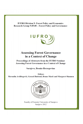 Assessing Forest Governance in a Context of Change.  Proceedings of Abstracts from the IUFRO Seminar Assessing Forest Governance in a Context of Change Sarajevo, Bosnia-Herzegovina