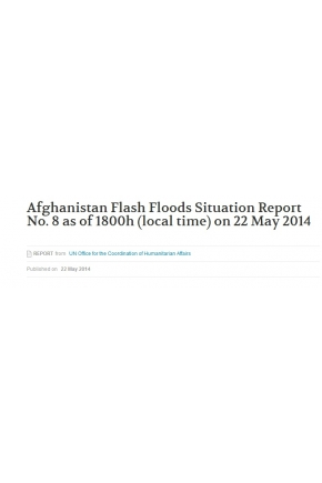 Afghanistan Flash Floods Situation Report