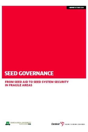Seed Governance: From Seed Aid to Seed System Security in Fragile Areas