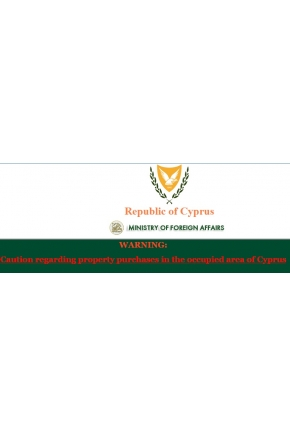 Caution Regarding Property Purchases in the Occupied Area of Cyprus