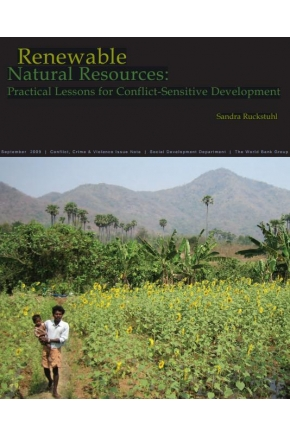 Renewable Natural Resources: Practical Lessons for Conflict-Sensitive Development