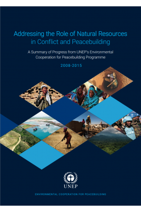 Addressing the Role of Natural Resources in Conflict and Peacebuilding: A Summary of Progress