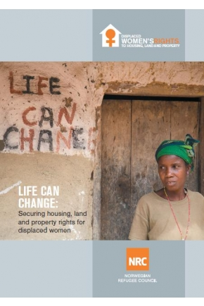 Life Can Change: Securing Housing, Land and Property Rights for Displaced Women