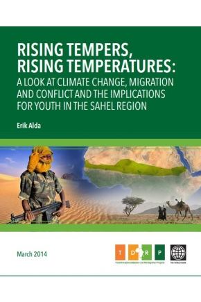 Rising Tempers, Rising Temperatures: A Look at Climate Change, Migration  and Conflict and the Implications  for Youth in the Sahel Region