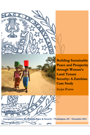 Building Sustainable Peace and Prosperity through Women's Land Tenure Security: A Zambian Case Study