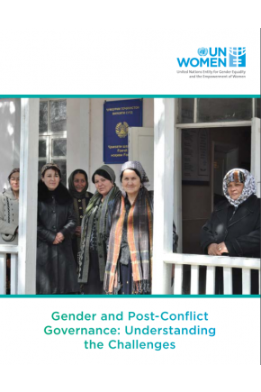 Gender and Post-Conflict Governance: Understanding the Challenges