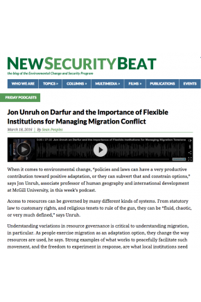 Jon Unruh on Darfur and the Importance of Flexible Institutions for Managing Migration Conflict [Audio]