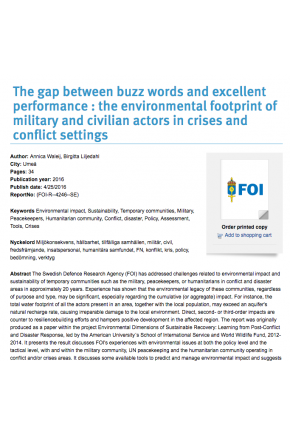 The Gap between Buzz Words and Excellent Performance: The Environmental Footprint of Military and Civilian Actors in Crises and Conflict Settings