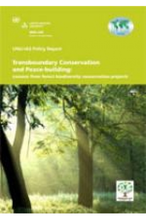 Transboundary Conservation and Peace-building: Lessons from Forest Biodiversity Conservation Projects