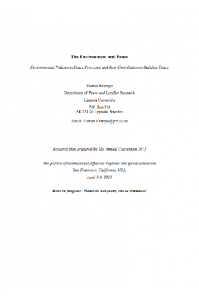 The Environment and Peace -- Environmental Policies in Peace Processes and Their Contribution to Building Peace