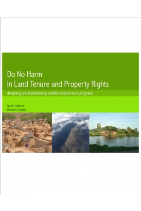 Do No Harm in Land Tenure and Property Rights