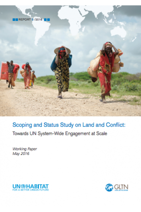 Scoping and Status Study on Land and Conflict: Towards UN System-Wide Engagement at Scale
