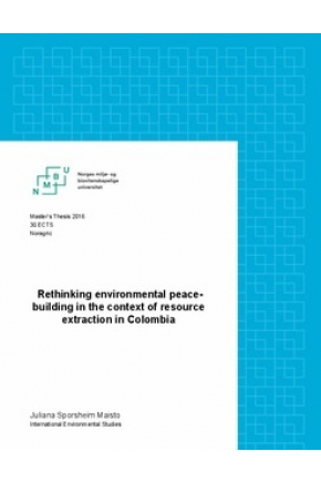 Rethinking Environmental Peacebuilding in the Context of Resource Extraction in Colombia