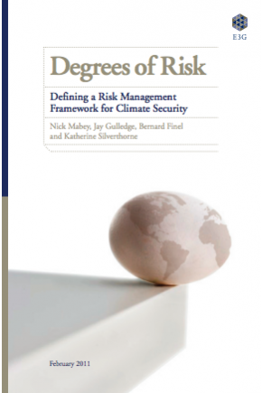 Degrees of Risk: Defining a Risk Management Framework for Climate Security