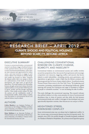 Climate Shocks and Political Violence: Beyond Scarcity, Beyond Africa CCAPS Research Brief No. 3