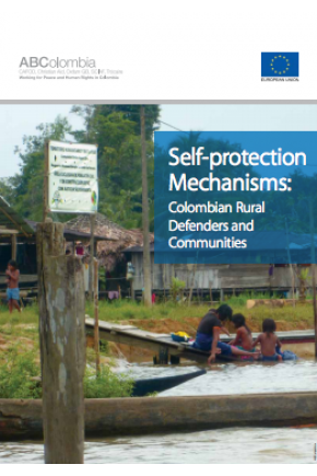 Self-Protection Mechanisms: Colombian Rural Defenders and Communities