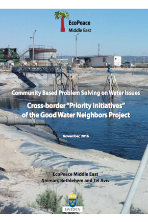 "Community Based Problem Solving on Water Issues: Cross-Border ""Priority Initiatives"" of the Good Water Neighbors Project"
