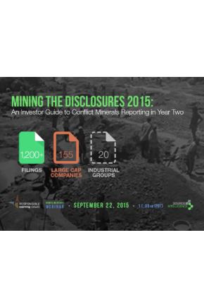 Mining the Disclosures 2015: An Investor Guide to Conflict Minerals Reporting in Year Two [Video]