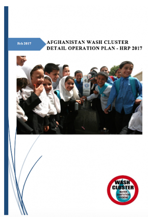 Afghanistan WASH Cluster Detail Operational Plan - HRP 2017