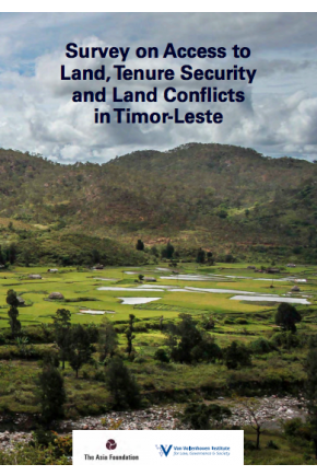 Survey on Access to Land, Tenure Security and Land Conflicts in Timor-Leste