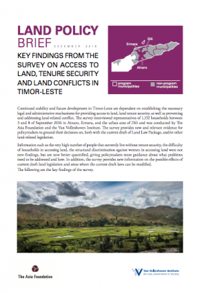 Land Policy Brief: Key Findings from Survey on Access to Land, Tenure Security & Land Conflicts in Timor-Leste