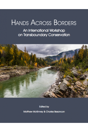 Hands Across Borders: An International Workshop on Transboundary Conservation