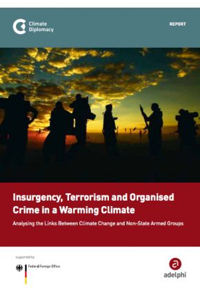 Insurgency, Terrorism and Organised Crime in a Warming Climate – Analysing the Links Between Climate Change and Non-State Armed Groups