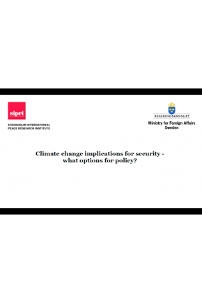 Climate Change Implications for Security - What Options for Policy? [Video]