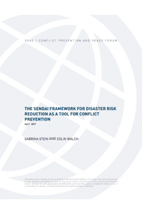 The Sendai Framework for Risk Reduction as a Tool for Conflict Prevention