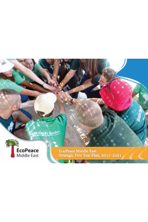 EcoPeace Middle East Strategic Five Year Plan, 2017-2021