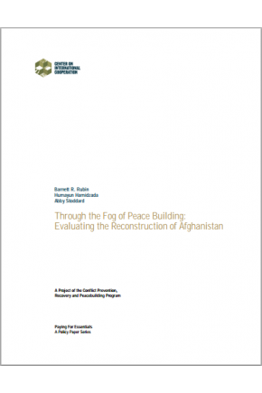Through the Fog of Peace Building: Evaluating the Reconstruction of Afghanistan