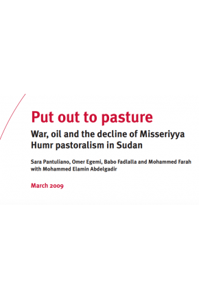 Put out to Pasture -- War, Oil and the Decline of Misseriyya Humr Pastoralism in Sudan