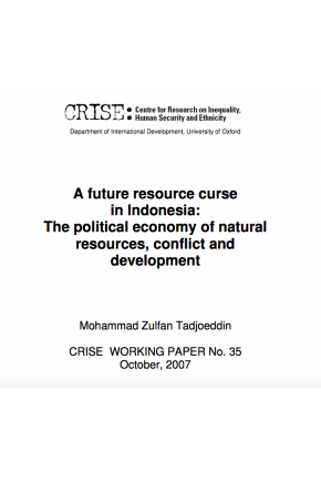 A Future Resource Curse in Indonesia: The Political Economy of Natural Resources, Conflict and Development