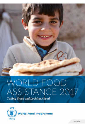 World Food Assistance 2017 - Taking Stock and Looking Ahead