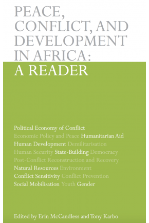 Peace, Conflict, and Development in Africa: A Reader