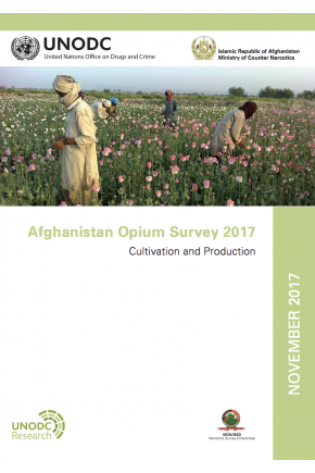 Afghanistan Opium Survey 2017: Cultivation and Production