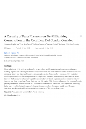 "A Casualty of Peace? Lessons on De-Militarizing Conservation in the Cordillera Del Condor Corridor (Chapter in ""Collateral Values of Natural Capital"")"