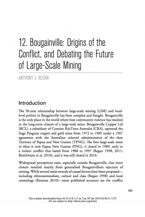 "Bougainville: Origins of the Conflict, and Debating the Future of Large-Scale Mining (Chapter in ""Large-scale Mines and Local-level Politics: Between New Caledonia and Papua New Guinea"")"