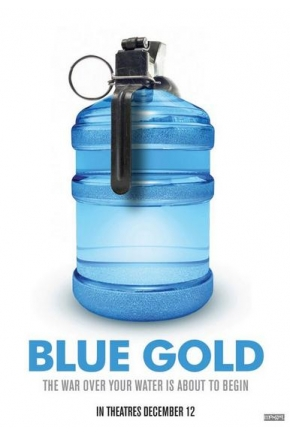 Blue Gold: World Water Wars (Official Full Documentary) [Video]