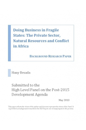Doing Business in Fragile States: The Private Sector, Natural Resources and Conflict in Africa