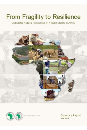 From Fragility to Resilience: Managing Natural Resources in Fragile States in Africa (Summary Report)
